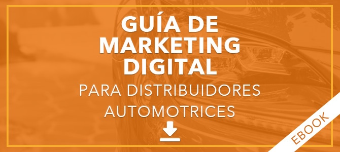 Guía de marketing digital para distribuidores automotrices