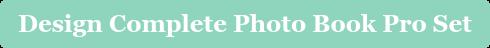Design Complete Photo Book Pro Set