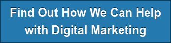 Find Out How We Can Help  with Digital Marketing