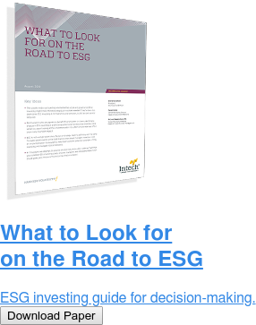 What to Look for on the Road to ESG  ESG investing guide for decision-making. Download Paper