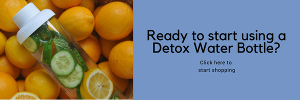Ready to start using a detox water bottle?