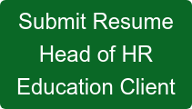 Submit Resume Head of HR Education Client