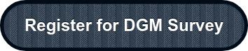 Register for DGM Survey