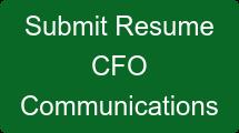 Submit Resume CFO Communications