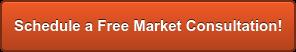 Schedule a Free Market Consultation!