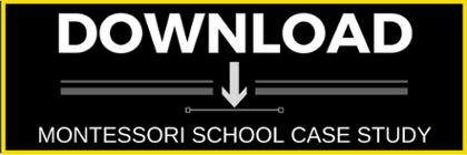 Download Montessori School Case Study