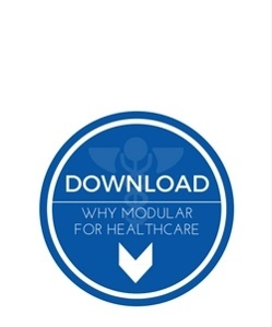 Download Why Modular?  For Healthcare Facilities