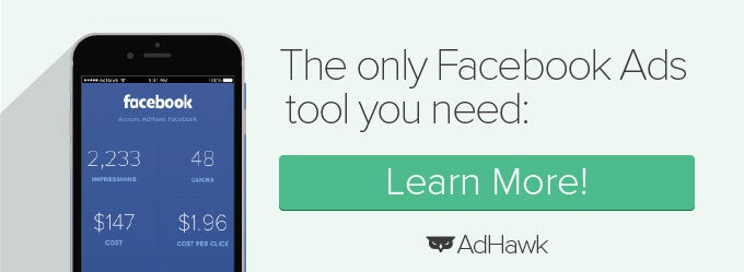 AdHawk - the only Facebook Ads tool you need