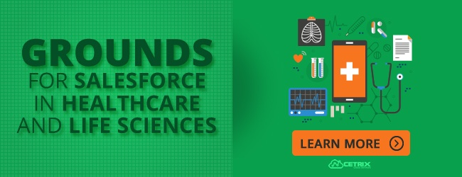 Grounds for Salesforce in Healthcare and Life Sciences