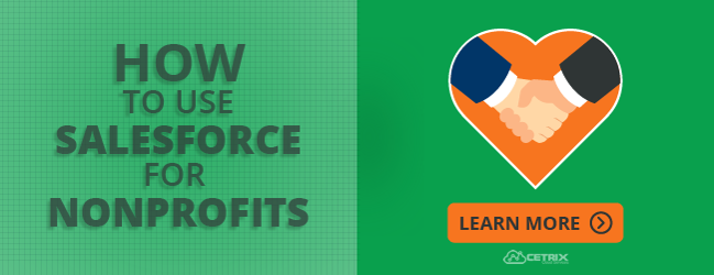 Learn more about developing your nonprofit CRM Strategy with Salesforce