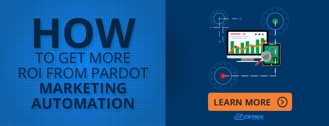 How to Get More ROI from Pardot Marketing Automation?