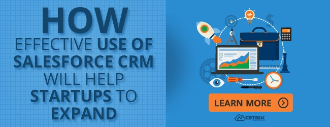 How effective use of Salesforce CRM will help startups to expand