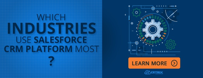 Which Industries Use Salesforce CRM Platform Most