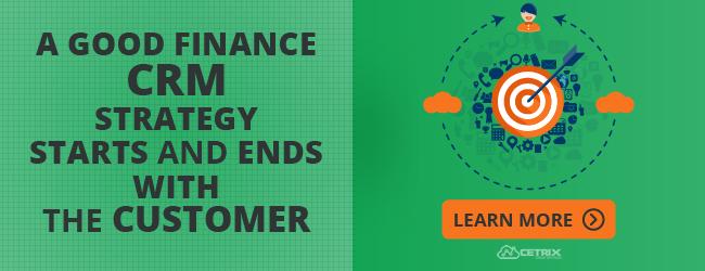 A Good Finance CRM Strategy
