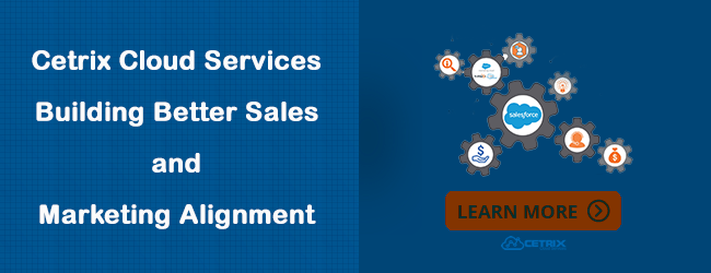 Cetrix Sales and Marketing Alignment