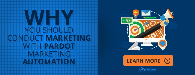 Why You Should Conduct Marketing With Pardot Marketing Automation