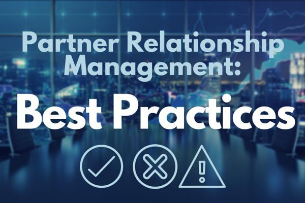 Click here to download PRM Best Practices.