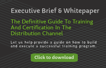 Executive Brief & Whitepaper | Guide To Training In The Distribution Channel