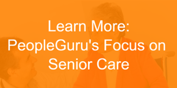 PeopleGuru Focus on Senior Care