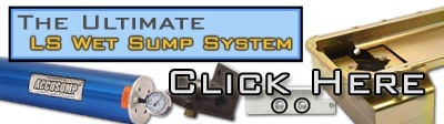 The Ultimate LS Wet Sump System