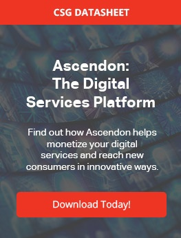 CSG Ascendon: The Digital Services Platform Find out how CSG Ascendon helps monetize your digital  services and reach new  consumers in innovative ways. Download Today!