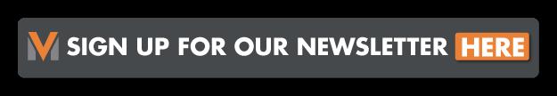 Sign Up for Mega Vision's Newsletter