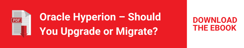Oracle Hyperion – Should You Upgrade or Migrate?