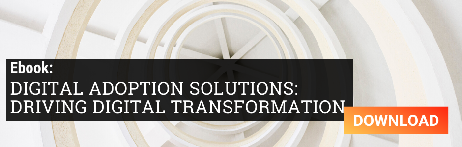Ebook - Digital Adoption Solutions: Driving Digital Transformation