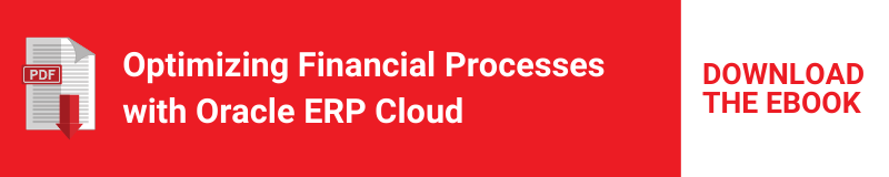 Optimizing Financial Processes with Oracle ERP Cloud
