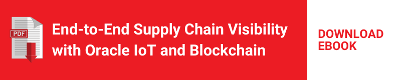 Ebook - End-to-End Supply Chain Visibility with Oracle IoT and Blockchain