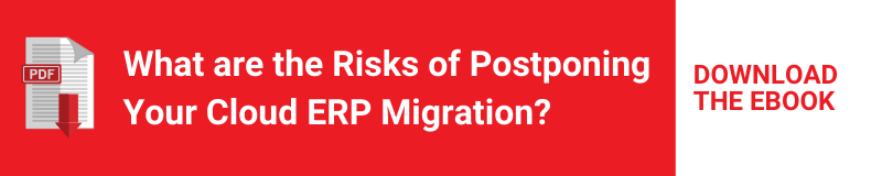 What are the Risks of Postponing Your Cloud ERP Migration?