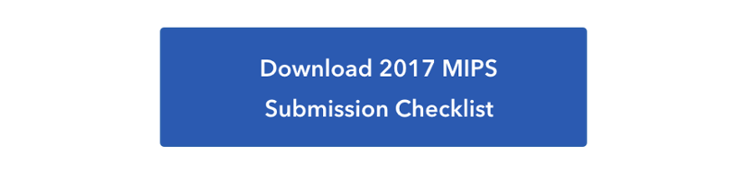 2017 MIPS Submission Checklist