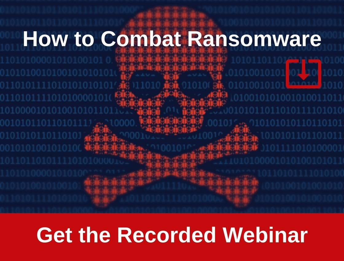 Get Webinar Recording_How to Combat Ransomware