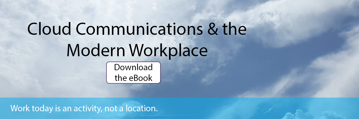 "Work today is an activity, not a location. ""Download the eBook"""