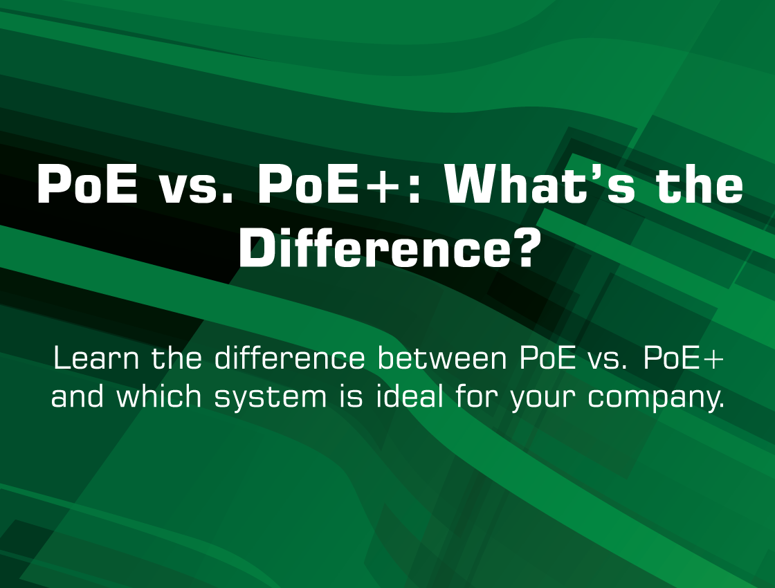 PoE vs. PoE+: What's the Difference?