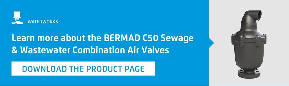 learn more about the BERMAD C50 Sewage & Wastewater Combination Air Valves, download the product page