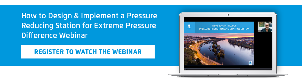 How to Design & Implement a Pressure Reducing Station for Extreme Pressure Difference