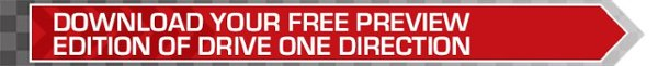 DOWNLOAD YOUR FREE PREVIEW EDITION OF DRIVE ONE DIRECTION.