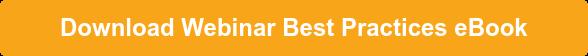 Download Webinar Best Practices eBook