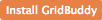 Install GridBuddy Now