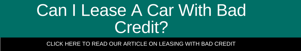 can i lease a car with bad credit? read our article