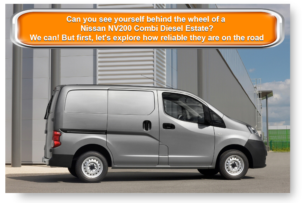 Can you see yourself behind the wheel of a Nissan NV200 Combi Diesel Estate? We can! But first, let's explore how reliable they are on the road