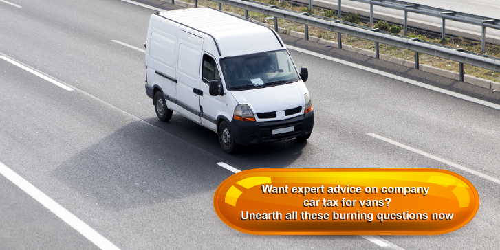 Want expert advice on company car tax for vans? Unearth all these burning questions now