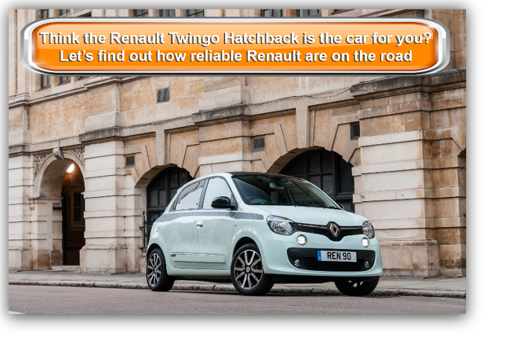 Think the Renault Twingo Hatchback is the car for you?  Let's find out how reliable Renault are on the road first