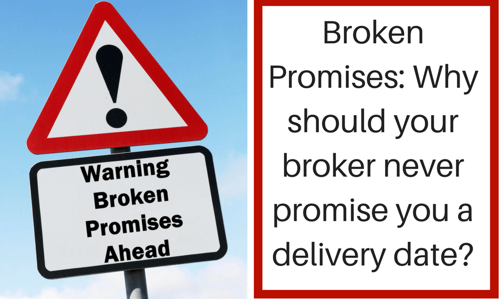 why your vehicle broker shouldnt promise you a delivery date