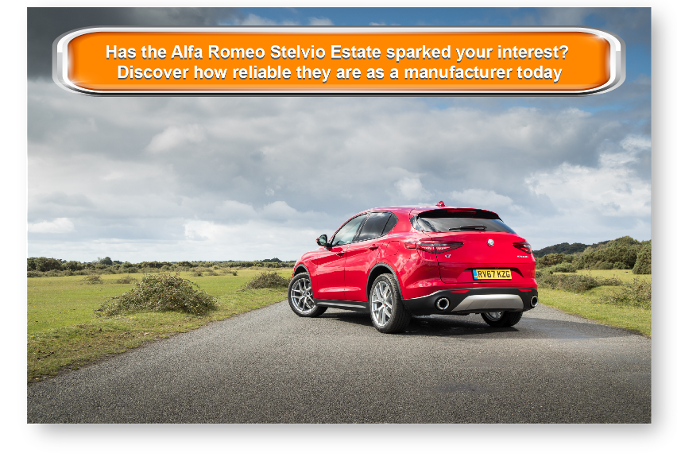 Has the Alfa Romeo Stelvio Estate sparked your interest?  Discover how reliable they are as a manufacturer today