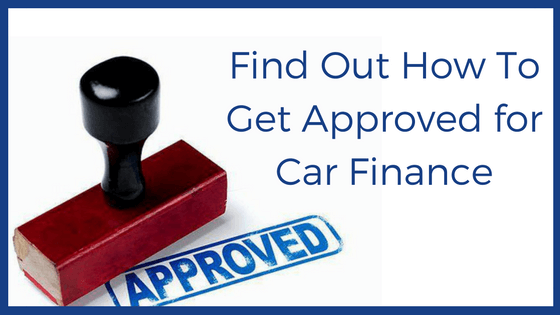 read our article on how to get approved for car finance