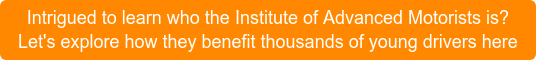 Intrigued to learn who the Institute of Advanced Motorists is? Come find out today