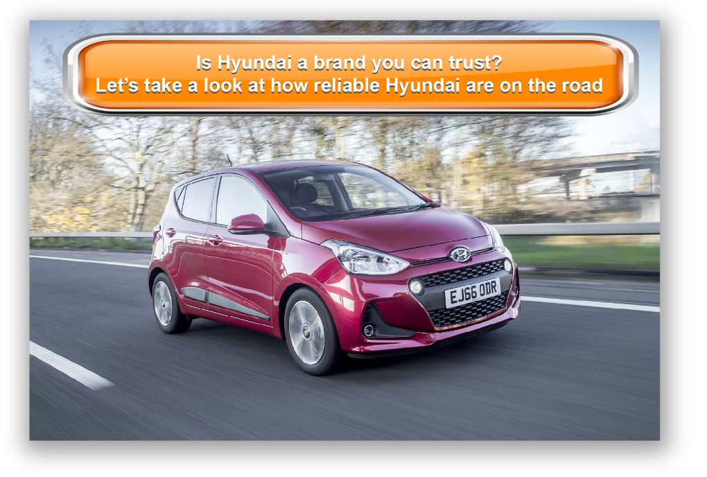 Is Hyundai a brand you can trust? Let's take a look at how reliable Hyundai are on the road