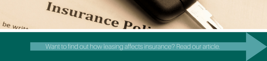 want to find out how leasing affect insurance? read our article